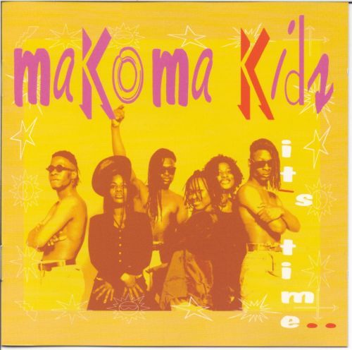 MAKOMA KIDS / ITS TIME   CD